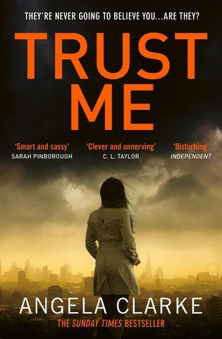 Trust Me by Angela Clarke book cover showing a woman in a trench coat looking out over a city